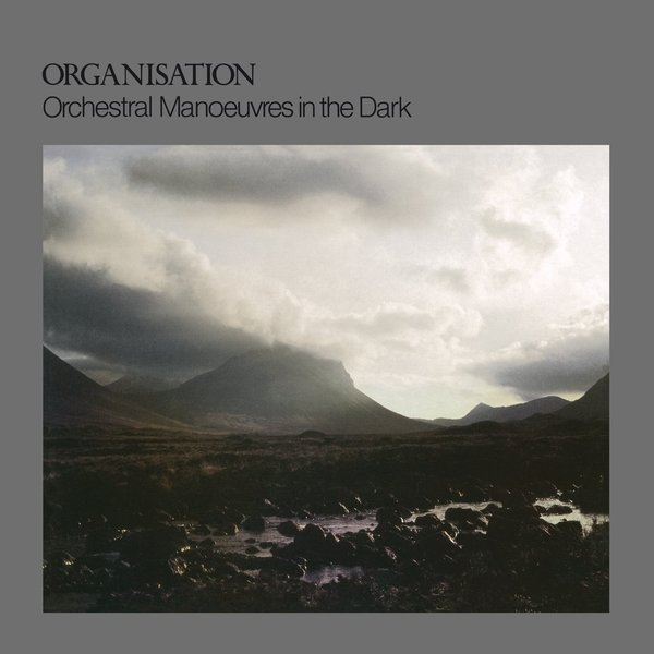 Orchestral Manoeuvres In The Dark Orchestral Manoeuvres In The Dark - Organisation in the dark