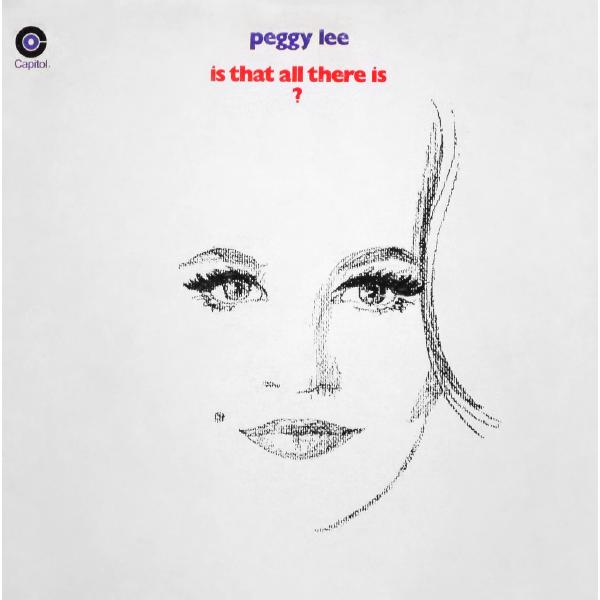 Peggy Lee Peggy Lee - Is That All There Is пегги ли peggy lee let s love