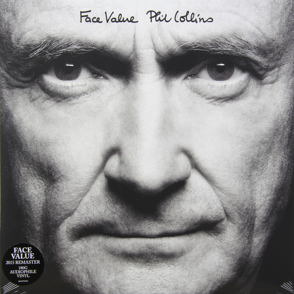 Phil Collins Phil Collins - Face Value виниловая пластинка collins phil hello i must be going
