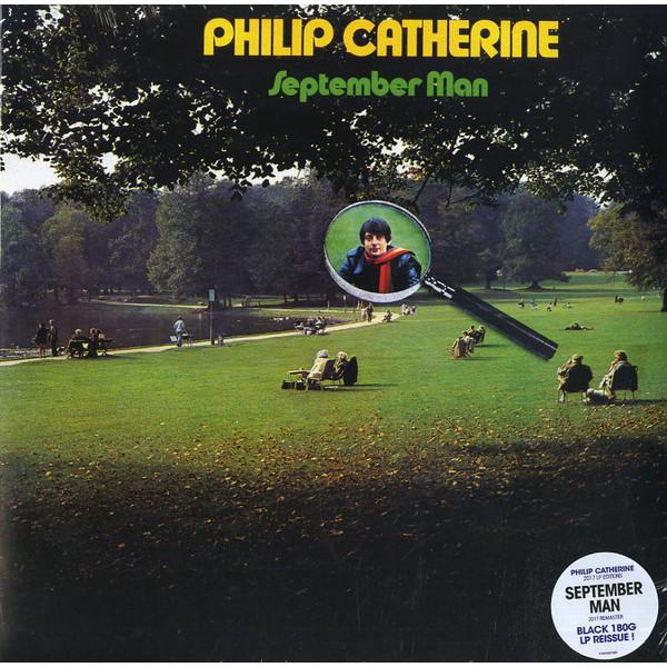 Philip Catherine Philip Catherine - September Man (180 Gr) цена и фото
