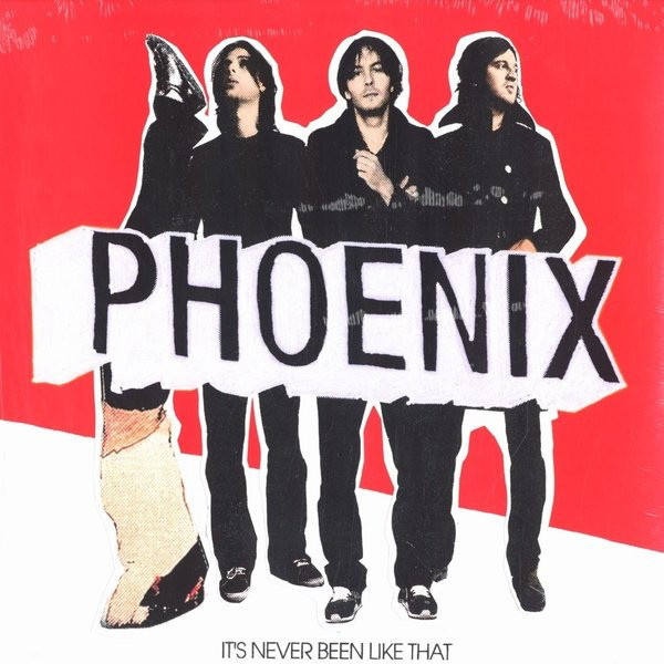 Phoenix Phoenix - It's Never Been Like That цена и фото