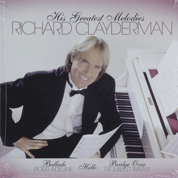 Richard Clayderman Richard Clayderman - His Greatest Melodies richard roht tsaari ohvitser