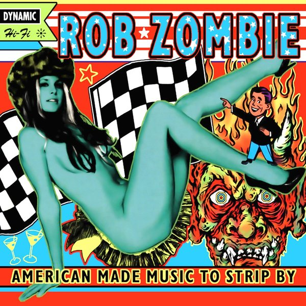 лучшая цена Rob Zombie Rob Zombie - American Made Music To Strip By (2 LP)