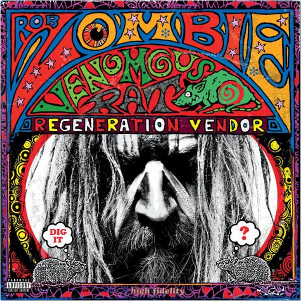 Rob Zombie Rob Zombie - Venomous Rat Regeneration Vendor rob zombie rob zombie zombie live 2 lp