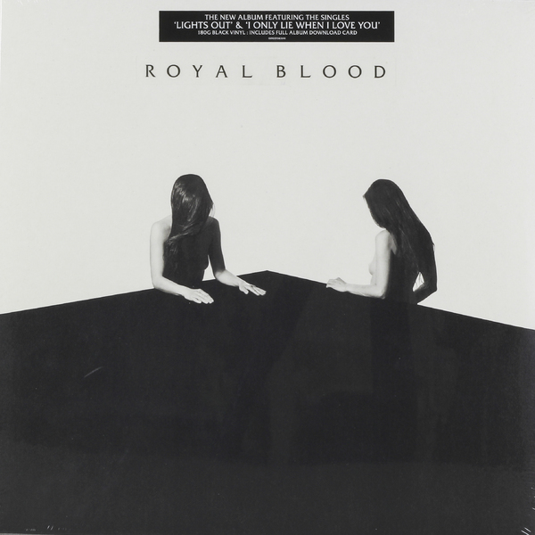 Royal Blood Royal Blood - How Did We Get So Dark