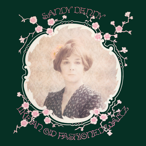 цены на Sandy Denny Sandy Denny - Like An Old Fashioned Waltz  в интернет-магазинах