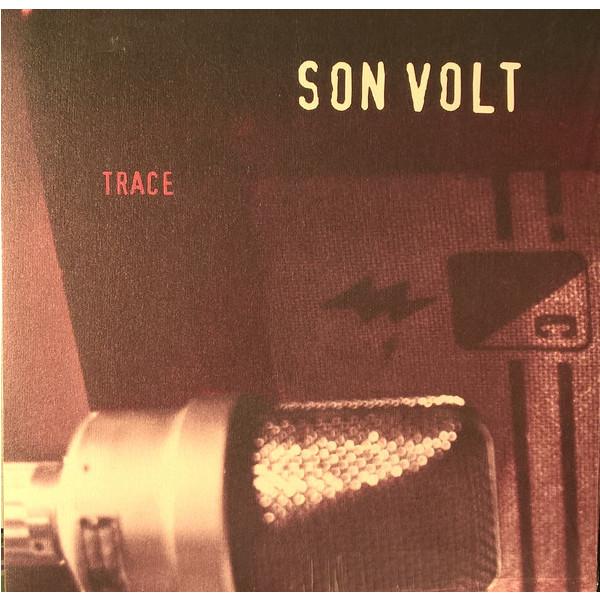 Son Volt Son Volt - Trace (180 Gr) цена и фото