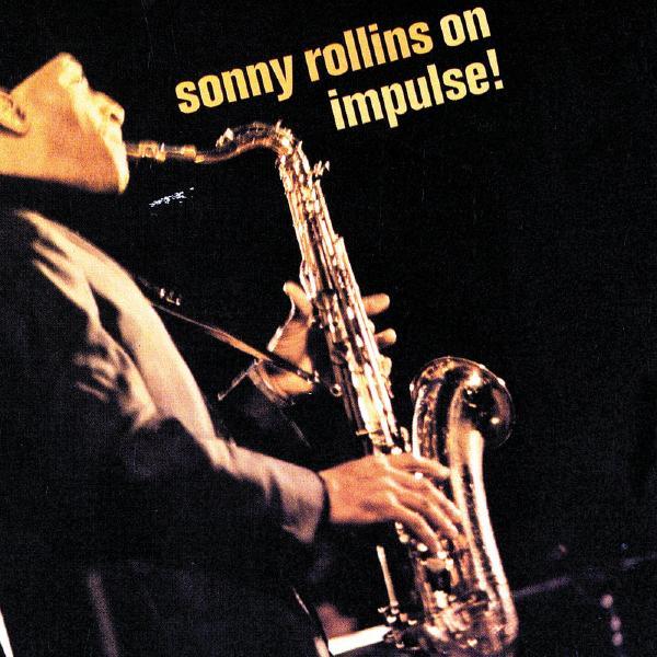 Sonny Rollins Sonny Rollins - On Impulse! sonny rollins sonny rollins the sound of sonny 180 gr