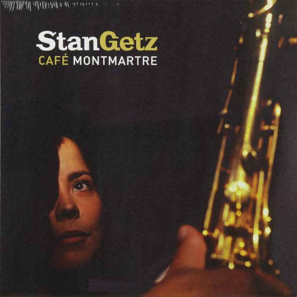 цена на Stan Getz Stan Getz - Cafe Montmartre