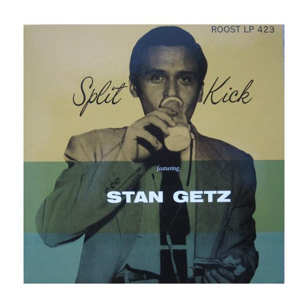 цены на Stan Getz Stan Getz - Split Kick (10 )  в интернет-магазинах
