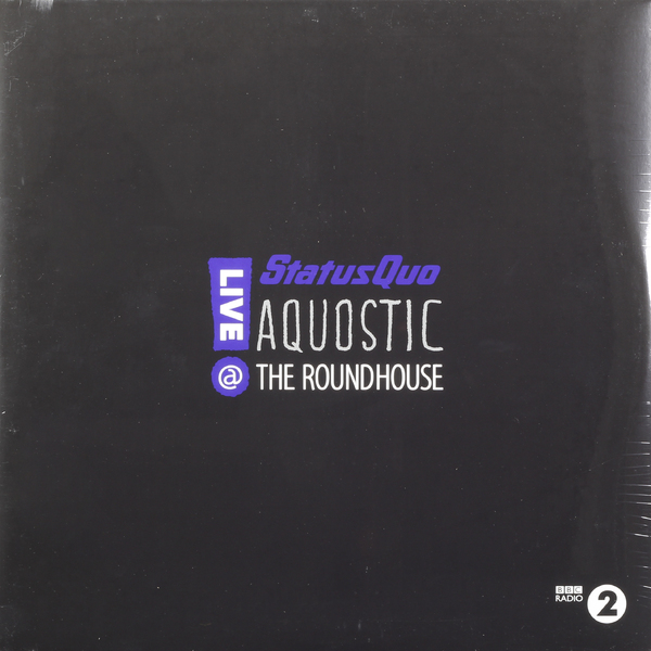 Status Quo Status Quo - Aquostic. Live At The Roundhouse (2 LP) status quo pictures live at montreux 2009 blu ray