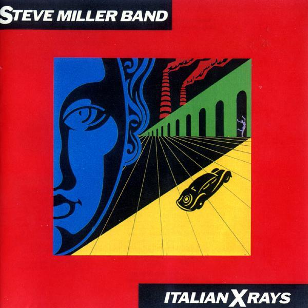 Steve Miller Steve Miller Band - Italian X Rays цена