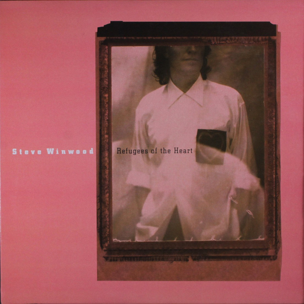 Steve Winwood Steve Winwood - Refugees Of The Heart steve hislop hizzy the autobiography of steve hislop