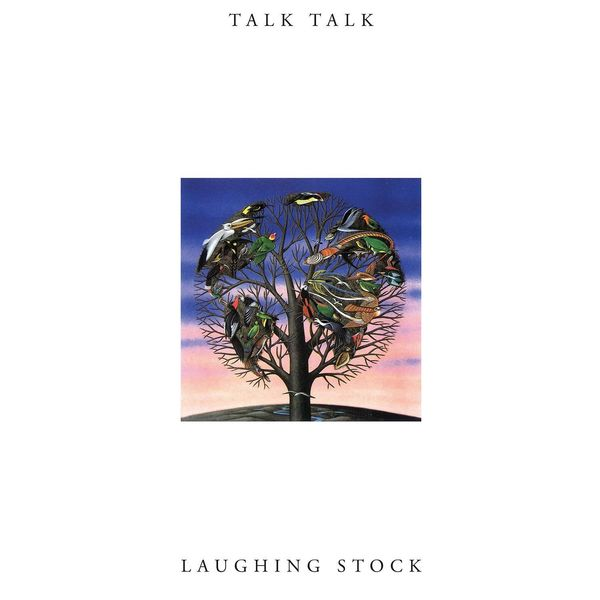 Talk Talk Talk Talk - Laughing Stock talk talk talk talk laughing stock
