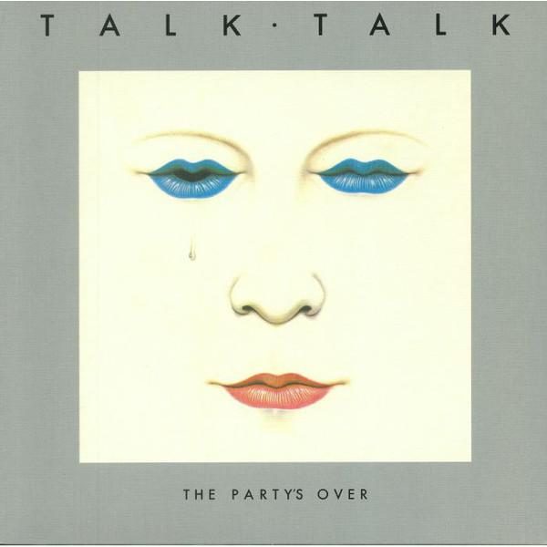 Talk Talk Talk Talk - The Party's Over (180 Gr) walking the talk