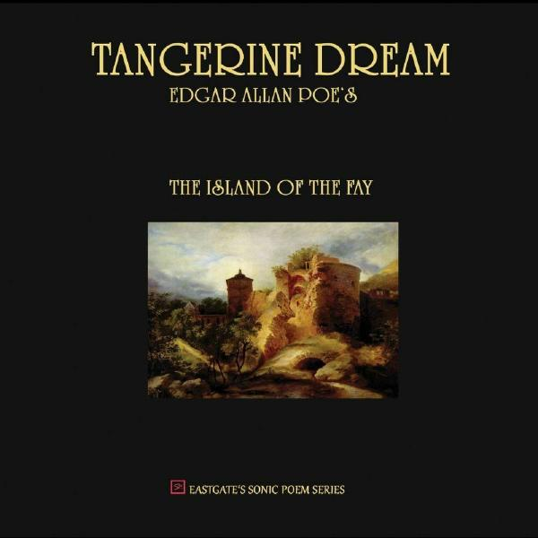 цена на Tangerine Dream Tangerine Dream - Edgar Allan Poe's The Island Of The Fay