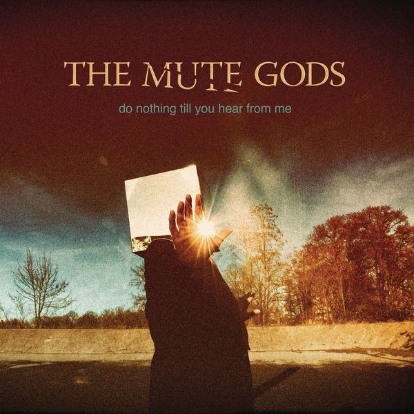 The Mute Gods The Mute Gods - Do Nothing Till You Hear From Me (2 Lp + Cd) the mute gods the mute gods do nothing till you hear from me 2 lp cd