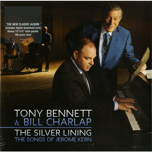 Tony Bennett Bill Charlap Tony Bennett Bill Charlap - The Silver Lining - The Songs Of Jerome Kern (2 LP) tony allen tony allen the source 2 lp