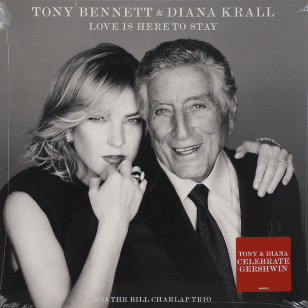 Tony Bennett Diana Krall Tony Bennett Diana Krall - Love Is Here To Stay цена