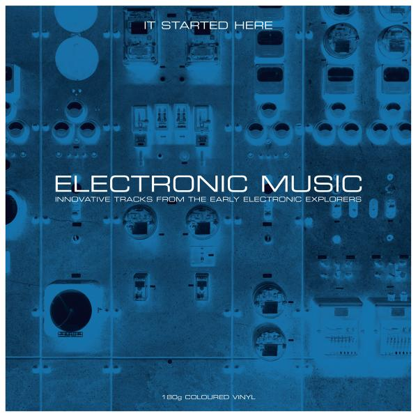 Various Artists Various Artists - Electronic Music... It Started Here (2 Lp, Colour) various artists rock baby rock it