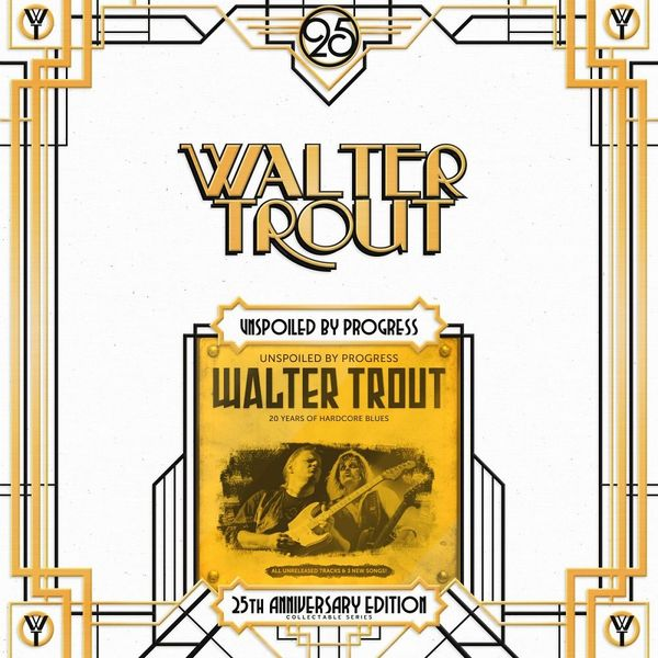 Walter Trout Walter Trout - Unspoiled By Progress - 25th Anniversary (2 LP) walter trout walter trout face the music 25th anniversary 2 lp