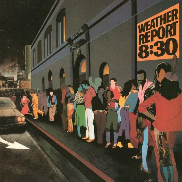 Weather Report Weather Report - 8:30 (2 LP) weather report weather report heavy weather 180 gr