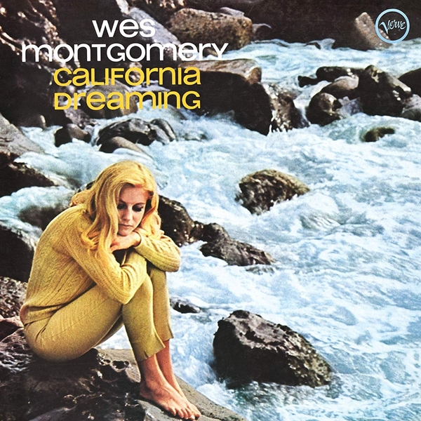 Wes Montgomery Wes Montgomery - California Dreaming