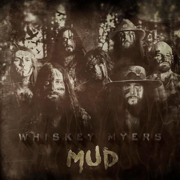 Whiskey Myers Whiskey Myers - Mud helen myers r no sanctuary