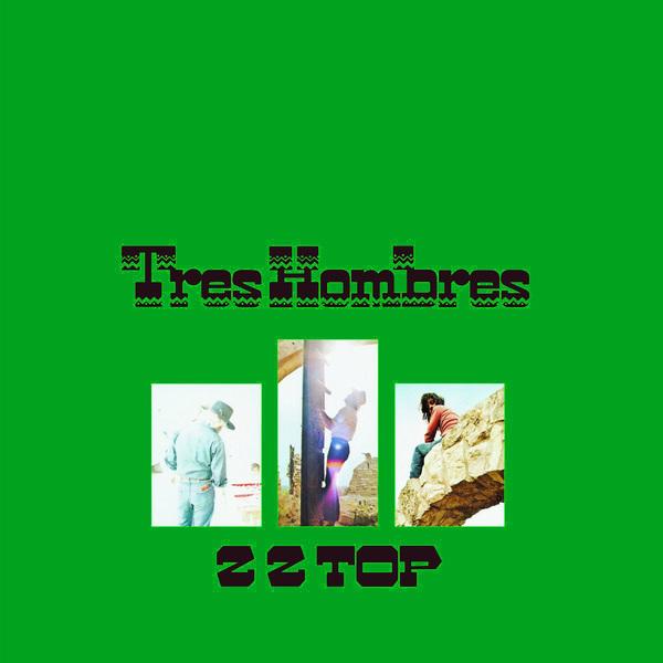 Zz Top Zz Top - Tres Hombres (colour) zz top zz top rio grande mud colour
