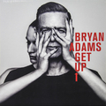 Виниловая пластинка BRYAN ADAMS - GET UP