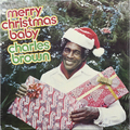 Виниловая пластинка CHARLES BROWN - MERRY CHRISTMAS BABY