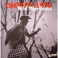 Виниловая пластинка CHARLES LLOYD - WILD MAN DANCE (2 LP)