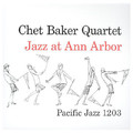 CHET BAKER - JAZZ AT ANN ARBOR (180 GR)