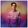 Виниловая пластинка DAN CROLL - SWEET DISARRAY