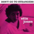 Виниловая пластинка ETTA JONES - DON'T GO TO STRANGERS