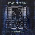 Виниловая пластинка FEAR FACTORY - DIGIMORTAL