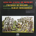 Виниловая пластинка FREDDIE HUBBARD - SING ME A SONG OF SONGMY (180 GR)