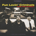Виниловая пластинка FUN LOVIN CRIMINALS - COME FIND YOURSELF (180 GR)
