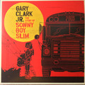 Виниловая пластинка GARY CLARK JR. - THE STORY OF SONNY BOY SLIM (2 LP)