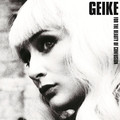 Виниловая пластинка GEIKE - FOR THE BEAUTY OF CONFUSION (2 LP, 180 GR)