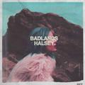Виниловая пластинка HALSEY - BADLANDS