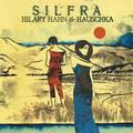 Виниловая пластинка HILARY HAHN & HAUSCHKA  - SILFRA