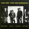 Виниловая пластинка IGGY POP - POST POP DEPRESSION