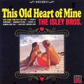 Виниловая пластинка ISLEY BROTHERS - THIS OLD HEART OF MINE