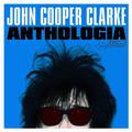 Виниловая пластинка JOHN COOPER CLARKE - ANTHOLOGIA (2 LP)