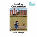 Виниловая пластинка JOHN MARTYN - LONDON CONVERSATION