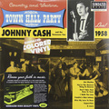 Виниловая пластинка JOHNNY CASH - 1958 LIVE AT TOWN HALL PARTY (MONO)