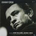 Виниловая пластинка JOHNNY CASH - SINGS HANK WILLIAMS, GEORGE JONES & OTHER CLASSIC COUNTRY COVERS (2 LP)