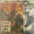 Виниловая пластинка 10,000 MANIACS - OUR TIME IN EDEN