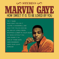 Виниловая пластинка MARVIN GAYE - HOW SWEET IT IS TO BE LOVED BY YOU